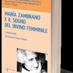 maria-zambrano-e-il-sogno-del-divino-femminile[1]