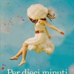 chiara_gamberale_per_dieci_minuti1