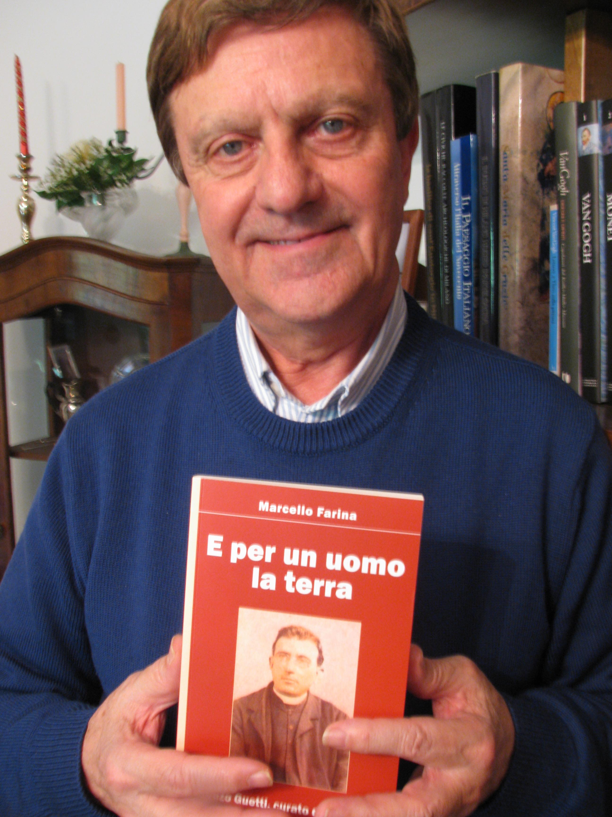 """Marcello Farina con il suo ultimo lavoro: un libro su Don Lorenzo Guetti """"E per un uomo la terra"""" - IMG_2496"""