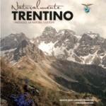 """""""NATURALMENTE TRENTINO"""" <BR/>14 aprile: presentazione libro"""