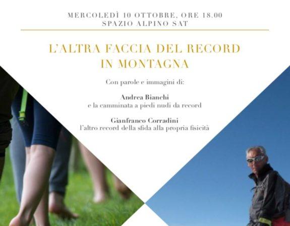 Spazio Alpino SAT: L'ALTRA FACCIA DEL RECORD IN MONTAGNA