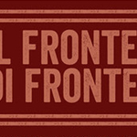 IL FRONTE DI FRONTE: Progetto della Pro Loco Prade Cicona Zortea