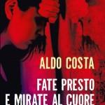 NON DORMIRAI MAI PIÙ – Aldo Costa presenta il suo nuovo giallo