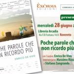 POCHE PAROLE CHE NON RICORDO PIÙ, il romanzo di Enrico De Vivo mercoledì alla libreria Arcadia