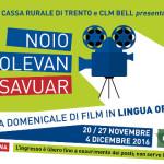 """CINEMA: """"Noio volevan savuar"""" con Fondazione Cr Trento e Clm Bell i film in lingua originale"""