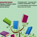 SEMPREVERDI: dal 15 dicembre torna la rassegna di editoria, cultura e libri d'occasione a Piedicastello