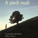 Libreria Arcadia: A piedi nudi su il cammino silenzioso con Andrea Bianchi venerdì 26 maggio