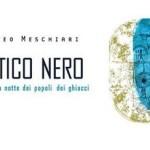 Libri: Questa sera Matteo Meschiari con  Artico Nero