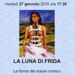 LA LUNA DI FRIDA: conferenza della dott.ssa ANNAMARIA MARCHIONNE martedì 27 gennaio