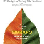 """XVII EDIZIONE RELIGION TODAY FILMFESTIVAL: """"CHANGE! Religioni, società, cambiamento"""""""