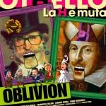 Othello, la H è muta il nuovo spettacolo degli Oblivion<br/> in scena a Mezzolombardo e Pergine