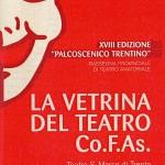 La Co.F.As. mette in VETRINA a Trento <br/> nove Compagnie filodrammatiche