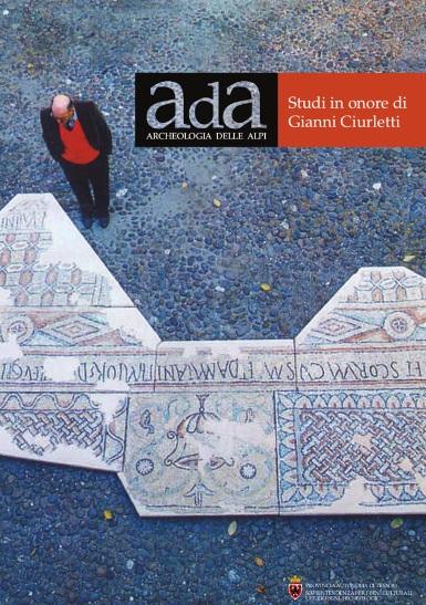 """A Trento la presentazione del volume """"Archeologia delle Alpi"""""""