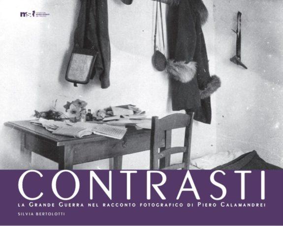 """A Trento la presentazione del volume """"Contrasti: la Grande Guerra nel racconto fotografico di Piero Calamandrei"""""""
