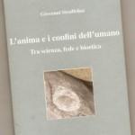 L'ANIMA E I CONFINI DELL'UMANO <br/>di Giovanni Straffelini