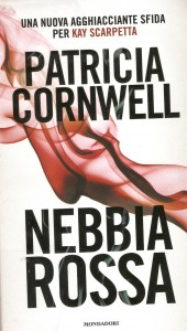 Nebbia rossa patricia cornwell trento blog - Patricia cornwell letto di ossa ...