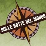 SULLE ROTTE DEL MONDO EUROPA <br/> Trento – Dal 24 al 30 settembre