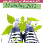 GIORNATA NAZIONALE DEL CAMMINARE <br/> Terme di Comano – 14 ottobre 2012