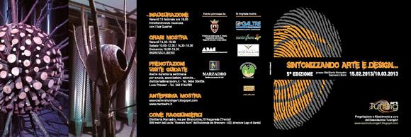 SINTONIZZANDO ARTE E DESIGN Nogaredo (TN), 15 febbraio – 10 marzo 2013